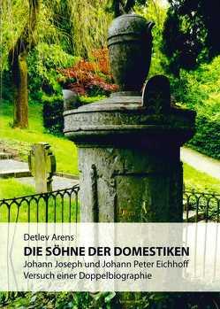 Die Söhne der Domestiken von Arens,  Detlev, Bundesstadt Bonn,  Stadtmuseum