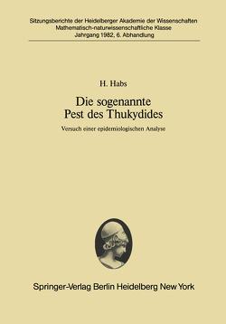 Die sogenannte Pest des Thukydides von Habs,  H.