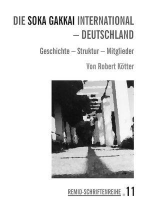 Die Soka Gakkai International-Deutschland von Kötter,  Robert