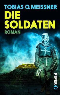 Die Soldaten von Meissner,  Tobias O