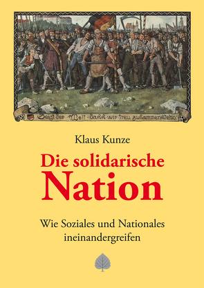 Die solidarische Nation von Kunze,  Klaus