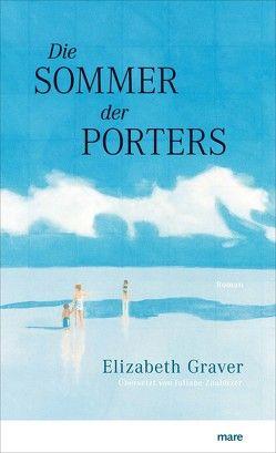 Die Sommer der Porters von Graver,  Elizabeth, Zaubitzer,  Juliane