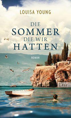 Die Sommer, die wir hatten von Feldmann,  Claudia, Young,  Louisa