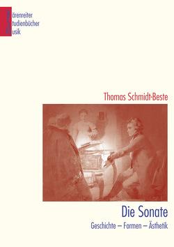 Die Sonate von Schmidt-Beste,  Thomas