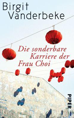 Die sonderbare Karriere der Frau Choi von Vanderbeke,  Birgit