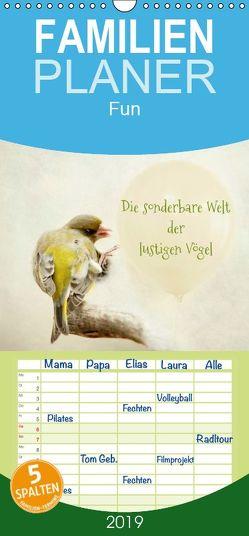 Die sonderbare Welt der lustigen Vögel – Familienplaner hoch (Wandkalender 2019 , 21 cm x 45 cm, hoch) von Hultsch,  Heike