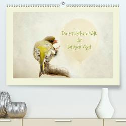 Die sonderbare Welt der lustigen Vögel (Premium, hochwertiger DIN A2 Wandkalender 2021, Kunstdruck in Hochglanz) von Hultsch,  Heike