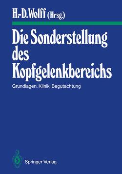 Die Sonderstellung des Kopfgelenkbereichs von Arlen,  A., Boesen,  A., Doerr,  M., Dvorak,  J., Foerster,  K., Fraunhoffer,  M., Gutmann,  G., Hassenstein,  B., Hülse,  M.., Koebke,  J., Krause,  P., Lewit,  K., Mense,  S., Rompe,  G., Saternus,  K S, Schimek,  J.J., Seifert,  K., Thoden,  U., Wolff,  H.D., Wolff,  Hanns-Dieter