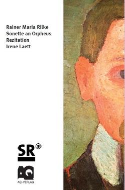 Die Sonette an Orpheus von Laett,  Irene, Rilke,  Rainer Maria