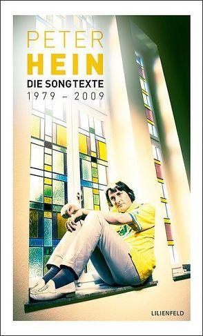 Die Songtexte 1979-2009 von Hein,  Peter