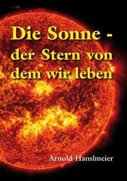 Die Sonne von Hanslmeier,  Arnold