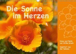 Die Sonne im Herzen (Wandkalender 2018 DIN A3 quer) von Gruch,  Ulrike