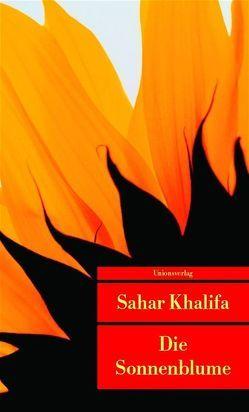 Die Sonnenblume von Badeen,  Edward, Fähndrich,  Hartmut, Khalifa,  Sahar