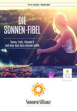 Die Sonnenfibel von Spitz,  Jörg, Weiss,  Sebastian