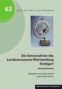 Die Sonnenuhren des Landesmuseums Württemberg Stuttgart von Dick,  Wolfgang R, Hamel,  Jürgen, Müsch,  Irmgard
