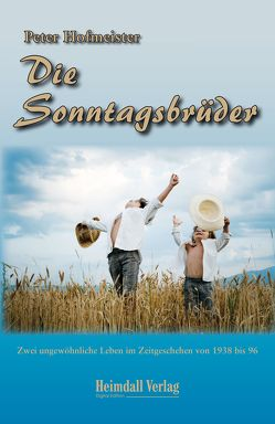 Die Sonntagsbrüder von Hofmeister,  Peter