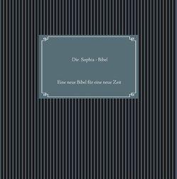 Die Sophia-Bibel von Madame Mordlust