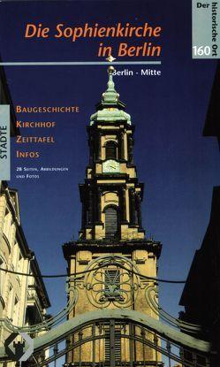Die Sophienkirche in Berlin von Raschke,  Thomas
