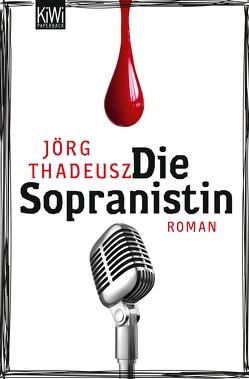 Die Sopranistin von Thadeusz,  Jörg