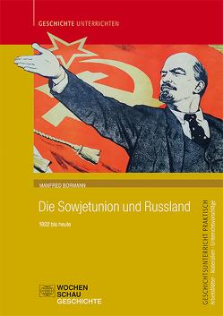 Die Sowjetunion und Russland von Bormann,  Manfred