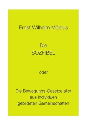 Die Sozfibel von Möbius,  Ernst Wilhelm