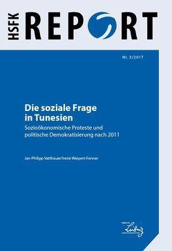 Die soziale Frage in Tunesien von Vatthauer,  Jan-Philipp, Weipert-Fenner,  Irene
