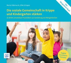 Die soziale Gemeinschaft in Krippe und Kindergarten stärken von Odemarck,  Maria, Schaper,  Silke