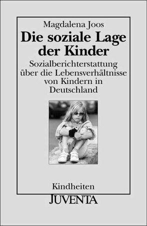Die soziale Lage der Kinder von Joos,  Magdalena
