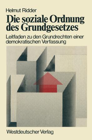 Die soziale Ordnung des Grundgesetzes von Ridder,  Helmut