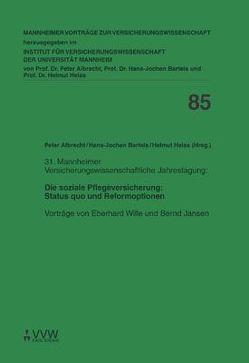 Die soziale Pflegeversicherung: Status quo und Reformoptionen von Albrecht,  Peter, Bartels,  Hans J, Heiss,  Helmut