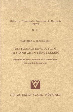Die Soziale Revolution im Spanischen Bürgerkrieg von Bernecker,  Walther L.