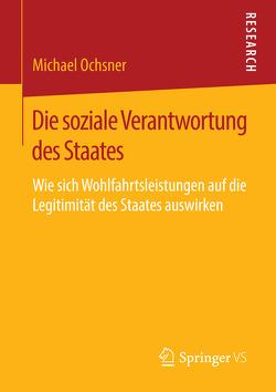 Die soziale Verantwortung des Staates von Ochsner,  Michael