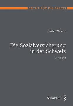 Die Sozialversicherung in der Schweiz (PrintPlu§) von Widmer,  Dieter