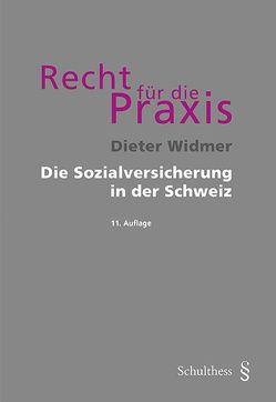 Die Sozialversicherung in der Schweiz von Widmer, Dieter