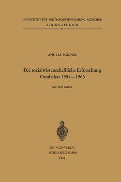 Die sozialwissenschaftliche Erforschung Ostafrikas 1954–1963 von Molnos,  Angela