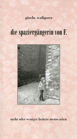 Die Spaziergängerin von F. von Waligora,  Gisela