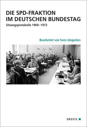 Die SPD-Fraktion im Deutschen Bundestag von Jüngerkes,  Sven