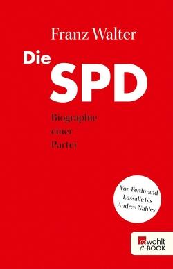 Die SPD von Walter,  Franz