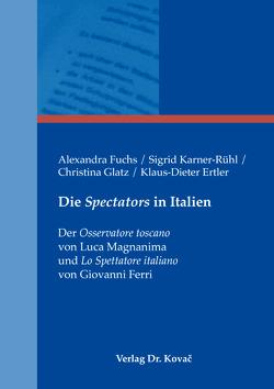 Die Spectators in Italien von Ertler,  Klaus-Dieter, Fuchs,  Alexandra, Glatz,  Christina, Karner-Rühl,  Sigrid