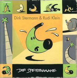 Die Speibbanane von Klein,  Rudi, Stermann,  Dirk