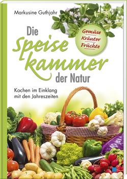 Die Speisekammer der Natur von Guthjahr,  Markusine