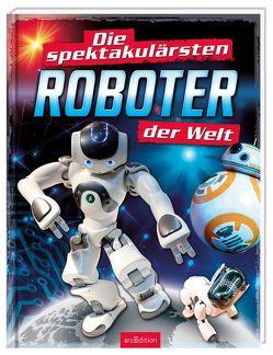Die spektakulärsten Roboter der Welt von Schäfer,  Burkhard