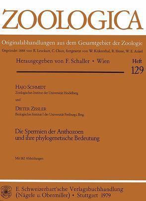 Die Spermien der Anthozoen und ihre phylogenetische Bedeutung von Schmidt,  Hajo, Zissler,  Dieter