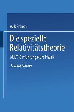 Die spezielle Relativitätstheorie von French,  Anthony P.