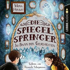 Die Spiegelspringer von Herbst,  Mona, Schepmann,  Hannah