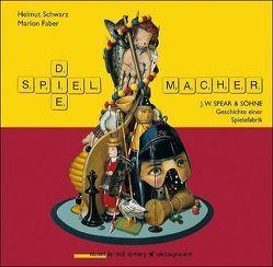 Die Spielemacher von Fabler,  Marion, Schwarz,  Helmut