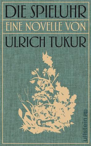 Die Spieluhr von Tukur,  Ulrich