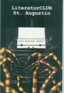 Die spinnen doch! von Literatur Semester Siegburg