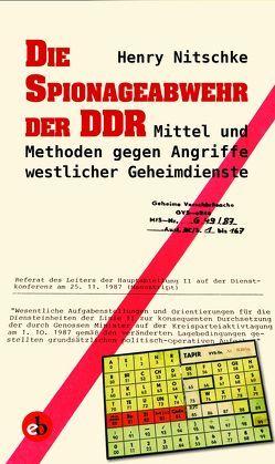 Die Spionageabwehr der DDR von Nitschke,  Henry