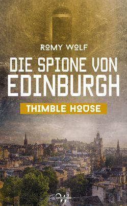 Die Spione von Edinburgh 1 von Wolf,  Romy